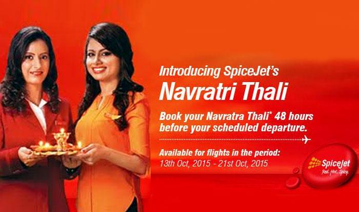 Navratri 2015 Special: SpiceJet offers Navratra Special Thali on board!