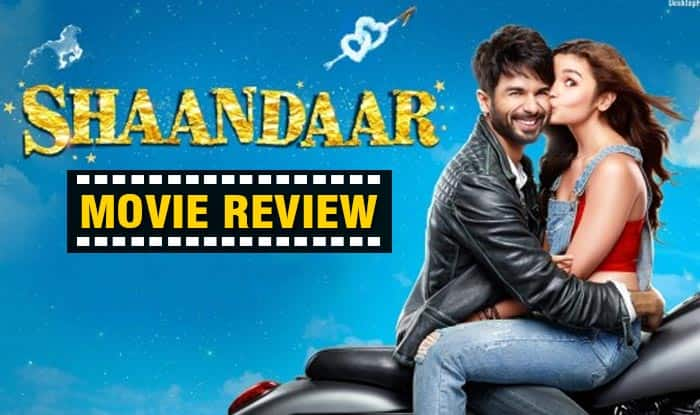Shaandaar movie review: Shahid Kapoor, Alia Bhatt's dreamy romance & Pankaj Kapur are the only highlights