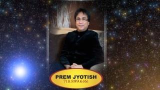 One-on-One with Astrologer Numerologist Prem Jyotish: October 21-28