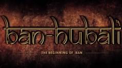 Bahubali movie is now Ban-hubali!