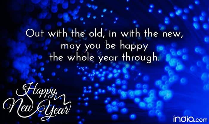 Out With The Old In With The New Quotes: Happy New Year 2016 Quotes: Best New Year SMS, WhatsApp