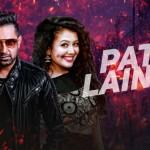 Desi Rockstar 2 song Patt Lainge: Gippy Grewal & Neha Kakkar are back with a bang!