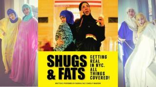Web Series 'Shugs & Fats' Uses Comedy to Shed Light on Muslim Womens' Experiences