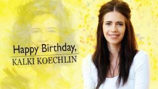 Kalki Koechlin, Happy Birthday: The Margarita With A Straw actor turns 32!