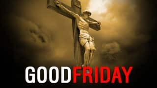 Good Friday 2016: Here is why crucifixion of Jesus Christ is termed as Good Friday