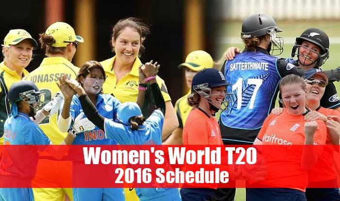 ICC T20 Women World Cup 2016 Schedule: Women's World Twenty20 2016 ...