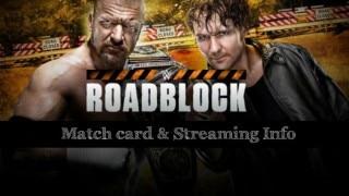 WWE Roadblock 2016 match timings and schedule: Watch WWE Roadblock live streaming online on wwe.com