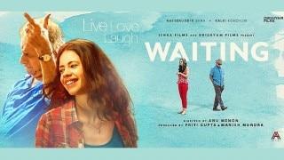 "Anu Menon's ""Waiting"" will Keep you Waiting"