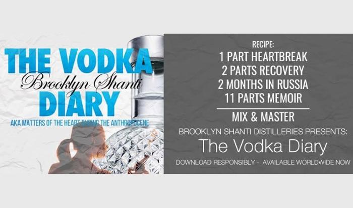 brooklyn shanti, vodka diaries