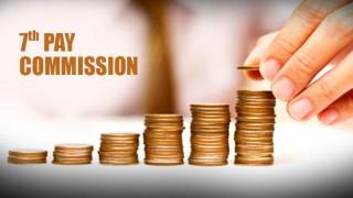 सातवां वेतन आयोग: केन्द्र सरकार ने जारी किया गजट नोटिफिकेशन