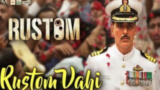 अक्षय कुमार की फिल्म 'रुस्तम'का टाइटल ट्रैक हुआ रिलीज़