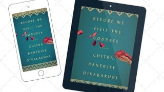 Chitra Banerjee Divakaruni Explores the Strength of Mother-Daughter Relationships in 'Before We Visit the Goddess'