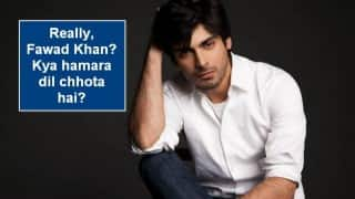 Hey Fawad Khan, did you really say 'Bollywood Kisike Baap Ka Hai Kya?' & 'Hindustaniyon ka dil bahot chhota hai'?