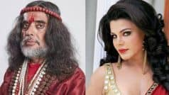 WHAT? YUCK! Rakhi Sawant wants to see Om Swami naked…
