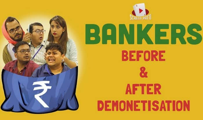Demonetisation effect Hilarious video of Bankers Before and After Demonetisation