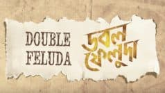 Watch: Double Feluda Teaser released
