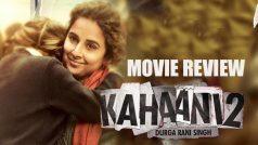 Kahaani 2 movie review | कहानी 2 मूवी रिव्यू: थ्रिल…