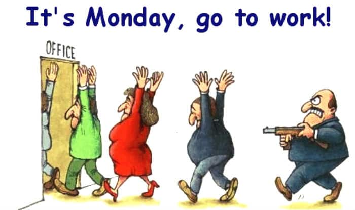 Best WhatsApp Messages To Fight Monday Blues On First Monday Of 2017: Funny  I.