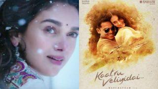 Kaatru Veliyidai teaser: Aditi Rao Hydari looks stunning in this musical glimpse by A R Rahman!