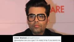 """""""Karan Johar are you gay?"""" Filmmaker gives a befitting reply to a 'concerned' Twitter follower"""