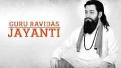 Guru Ravidas Jayanti: Importance and Significance of the famous saint of the Bhakti Movement and muhurat timings