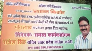 Find 'missing' Prashant Kishor and get Rs 5 lakh, announces poster outside Congress office after poll rout