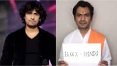 Dear Sonu Nigam, check out Nawazuddin Siddiqui's video on being 16.66 percent Hindu! (Watch it here)