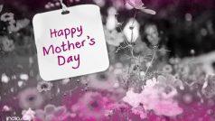 Happy Mother's Day 2021 Wishes: मदर्स डे पर भेजें ये खास SMS, Whatsapp Messages, दिन बन जाएगा और भी खास...