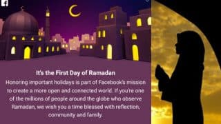 Ramadan Mubarak Wishes! Facebook celebrates first day of holy month of Ramzan 2017 with a beautiful message