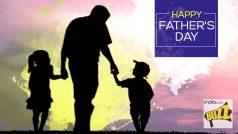 फादर्स डे स्पेशलः पापा से फोन पर रोज होती हैं बातें, वो अक्सर यही पूछते हैं-बेटे कैसा है तू?