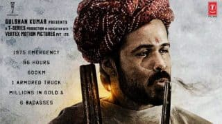 Baadshaho Poster: Emraan Hashmi returns as a badass and we are loving it
