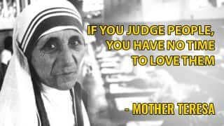 Mother Teresa Birth Anniversary: Top 11 quotes By The Epitome of Love And Compassion