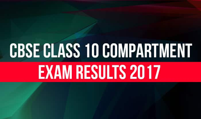 CBSE Class 10 Compartment exam results 2017