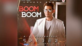 SPYder's First Single Boom Boom: Mahesh Babu's Film Song Will Make You Wish It Was The Weekend Already!