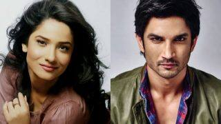 Ankita Lokhande on Ex-Boyfriend Sushant Singh Rajput : I Had Forgotten to Love Myself