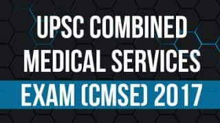 UPSC Combined Medical Services Exam (CMSE) 2017 Written Result Declared at upsc.gov.in: Here's How to Check