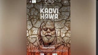 Kadvi Hawa Trailer: Sanjai Mishra, Ranvir Shorey's Film Is A Shocking, Scary Reminder Of What The Future Holds For Us