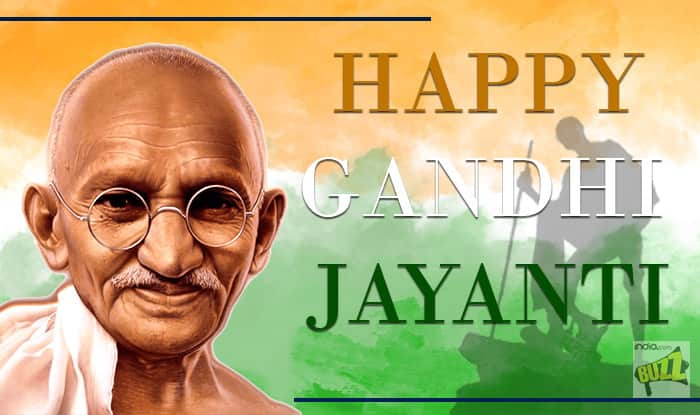 Beau Gandhi Jayanti 2017 Wishes In Hindi: Best Whatsapp Messages, Quotes And  Photos To Remember