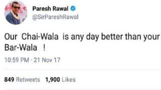Paresh Rawal Deletes 'Chai Wala vs Bar Wala' Tweet, Apologises For 'Hurting Sentiments'