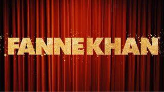 Fanne Khan Logo Out: Aishwarya Rai Bachchan, Anil Kapoor, Rajkummar Rao Starrer Has Changed Its Spelling!