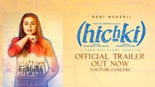 Hichki Trailer Out: Rani Mukerji Retains Her Cha-Cha-Charm Like None Other