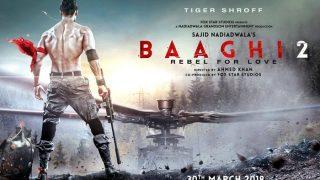 Tiger Shroff's Baaghi 2 Avoids Clash With Rajinikanth's 2.0 And Kangana Ranaut's Manikarnika