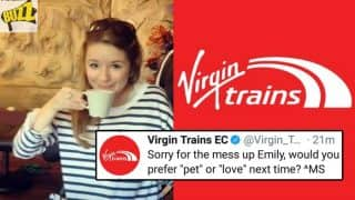 Sexist Remark by Virgin Trains in Response to Woman's Complaint Invites Wrath of Social Media; Forced to Apologise