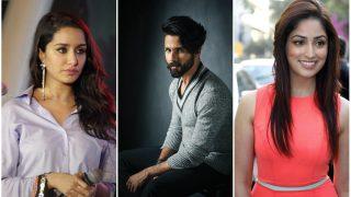 Shraddha Kapoor And Yami Gautam Confirmed To Star Opposite Shahid Kapoor In Batti Gul Meter Chalu