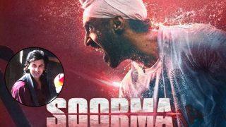 Diljit Dosanjh's Soorma Postponed To Avoid Clash With Ranbir Kapoor's Sanjay Dutt's Biopic
