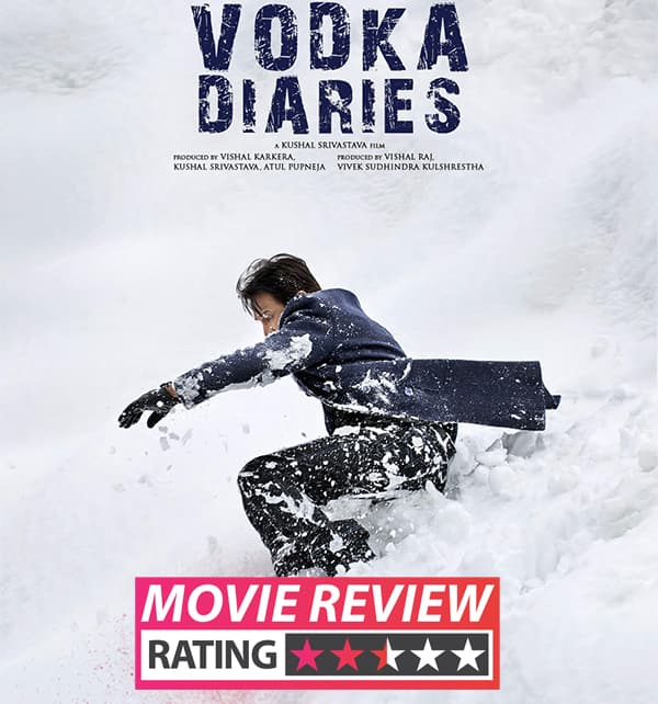 Vodka Diaries Movie Review