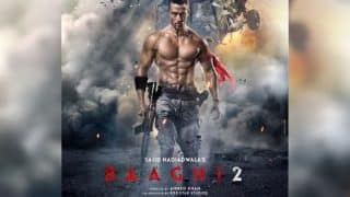 Baaghi 2 First Look Poster: Tiger Shroff Is Back In Full Power As Ronnie - See Pic