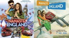 'नमस्ते इंग्लैंड' का फर्स्ट लुक हो रिलीज, दिखेगी अर्जुन कपूर और परिणीति चोपड़ा की केमेस्ट्री