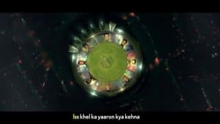 VIDEO: IPL 2018 का नया एंथम सॉन्ग लॉन्च, 5 भाषाओं में सुन सकेंगे फैन्स