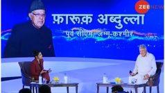 Zee India conclave: फारुक अब्दुल्ला बोले, मौका मिला तो कश्मीरी पंडितों को जरूर वापस लाऊंगा